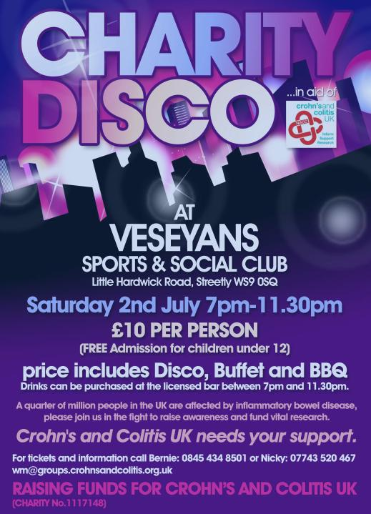 2nd July, Charity Disco at Veseyans Sports Club, Little Hardwick Road, Streetly